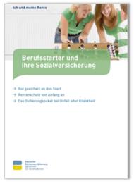 Berufsstarter und ihre Sozialversicherung (Deutsche Rentenversicherung, Stand 4.2018)